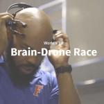 脳波でドローンを飛ばす「ブレイン・ドローンレース」が開催